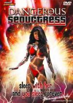 Dangerous Seductress