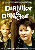 Dårfinkar & dönickar (Serie de TV)