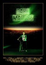 Dark Matters (C)
