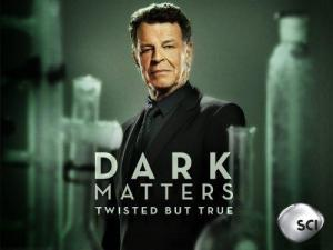 Dark Matters: Twisted But True (TV Series) (Serie de TV)