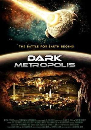Metrópolis. Bajo la oscuridad (Dark Metropolis)
