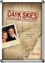 Dark Skies (TV Series)