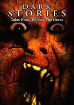 Dark Stories: Tales from Beyond the Grave