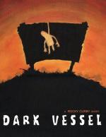 Dark Vessel (S)