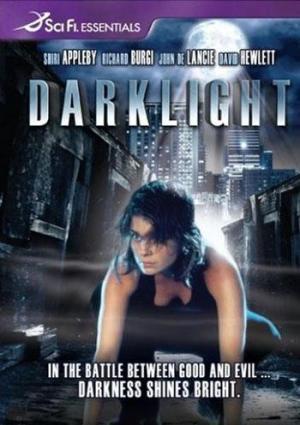 Darklight: el poder de la oscuridad (TV)
