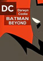 Darwyn Cooke's Batman Beyond (Batman vs. Batman Beyond) (TV) (C)