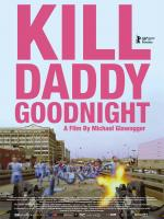 Kill Daddy Good Night
