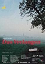 Das Verlangen (The Longing)
