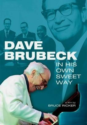 Dave Brubeck: In His Own Sweet Way (TV)