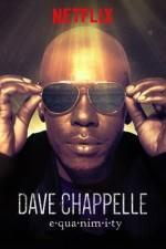 Dave Chappelle: Equanimity (TV)