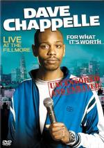 Dave Chappelle: For What It's Worth (TV)
