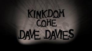 Dave Davies: Kinkdom Come