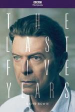 David Bowie: The Last Five Years (TV)