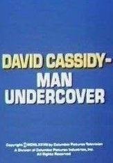 David Cassidy - Man Undercover (Serie de TV)