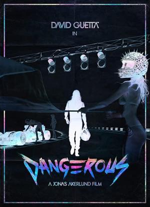 David Guetta feat. Sam Martin: Dangerous (Music Video)