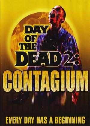 El día de los muertos II: Contagio