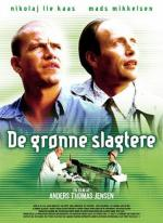 De grønne slagtere (The Green Butchers)