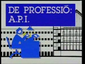 De professió: A.P.I. (TV Series)