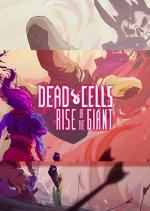 Dead Cells: Rise of the Giant (S)