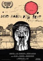 Dead Hands Dig Deep