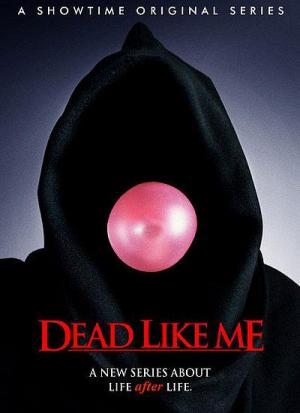 Tan muertos como yo (Serie de TV)