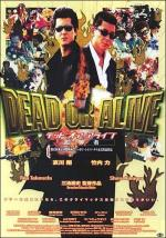 Dead or alive I