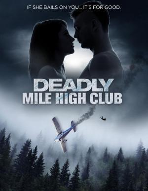 Deadly Mile High Club (TV)