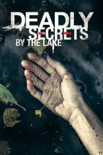 Deadly Secrets by the Lake (TV)