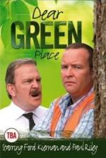 Dear Green Place (Serie de TV)