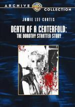 Death of a Centerfold: The Dorothy Stratten Story (TV)