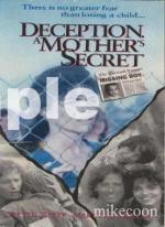 Deception: A Mother's Secret (TV)