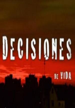 Decisiones de vida (Serie de TV)