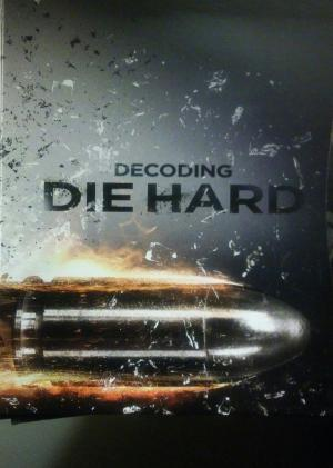 Decoding Die Hard