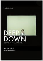 Deep Down (S)