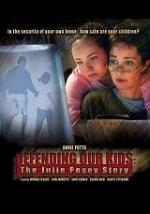 Defending Our Kids: The Julie Posey Story (TV)