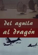 Del águila al dragón (C)
