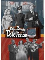 Del rancho a la televisión