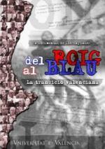 Del roig al blau (La transició valenciana)