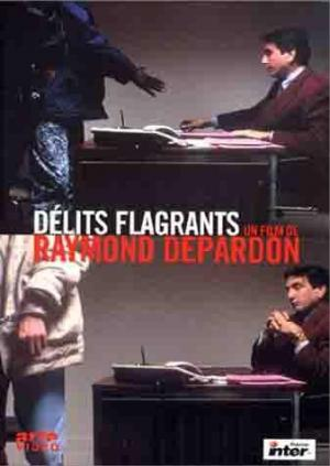Délits Flagrants (Caught in the Acts)