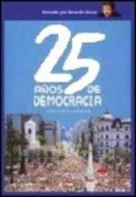 25 años de democracia: Crónica de la transición