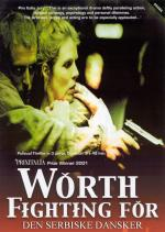 Worth Fighting For (TV Miniseries)