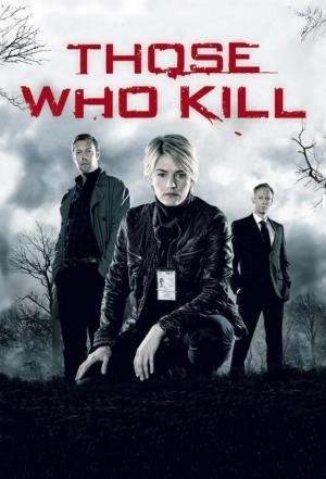 Those Who Kill (Serie de TV)