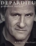 Gerard Depardieu: Larger Than Life