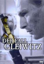 Der Fall Gleiwitz