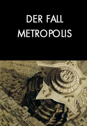Der Fall Metropolis (The Metropolis Case)
