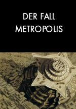 El caso Metrópolis