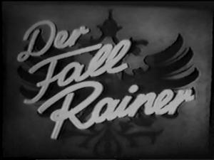 The Rainer Affair (I'll Wait for You)