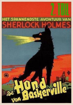 Der Hund von Baskerville, 2. Teil - Das einsame Haus