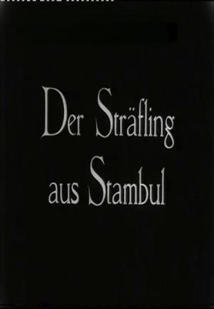 Der Sträfling aus Stambul