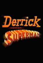 Derrick contre Superman (TV) (C)